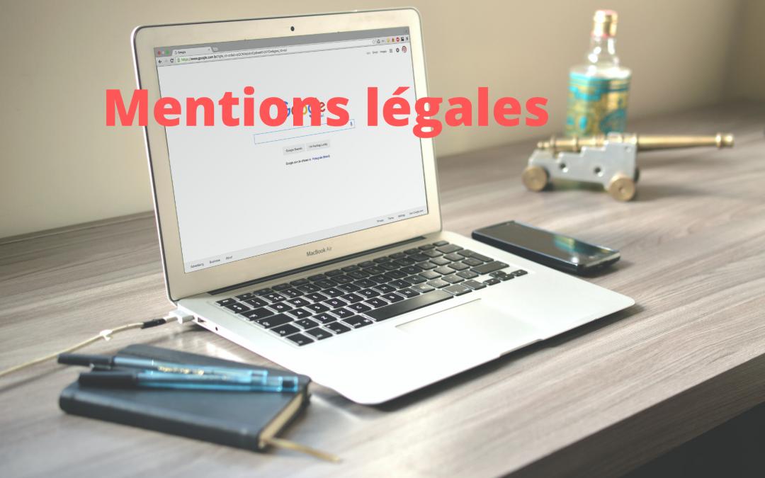 Comment rédiger les mentions légales pour votre site Internet de praticien bien-être ?