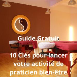 10 cles pour lancer votre activité de praticien bien-être